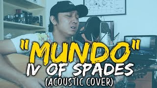 MUNDO - IV OF SPADES [Live Acoustic Cover - Raffy Calicdan]