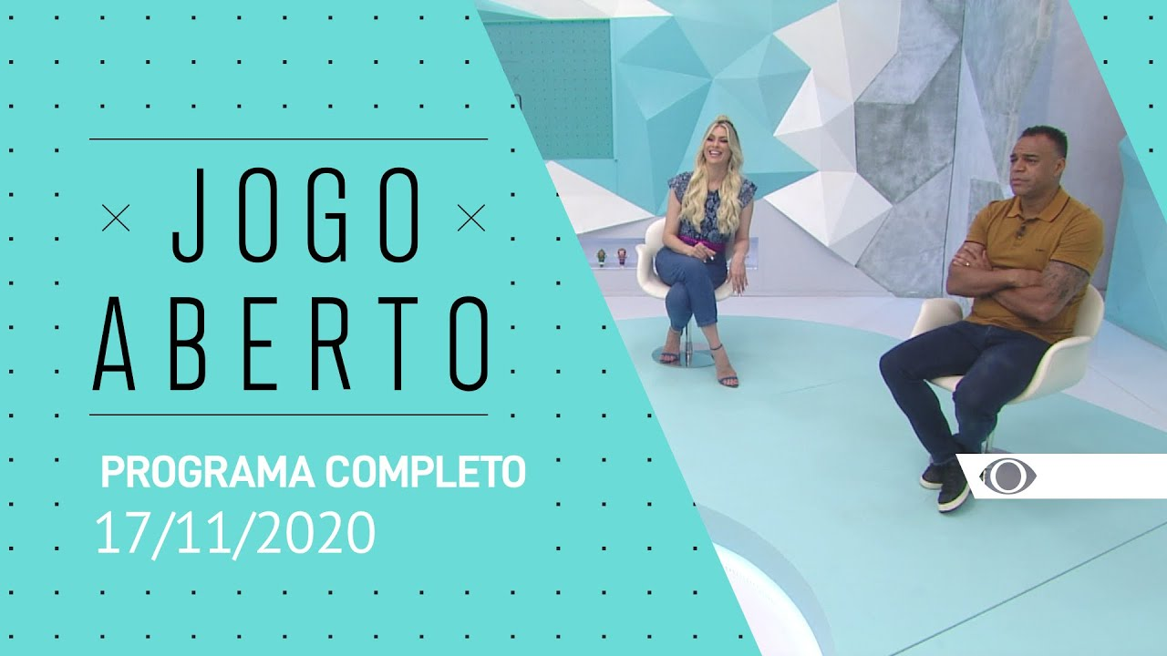 Jogo Aberto 17 11 2020 Programa Completo Youtube
