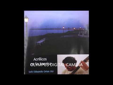 Luis Orias - Acrilicos en la Sonrisa (Argentinian Guitar Full Album)