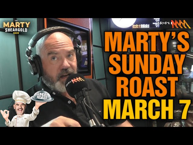 Marty's Sunday Roast - Food Mashups And Bad Impressions | The Marty Sheargold Show | Triple M