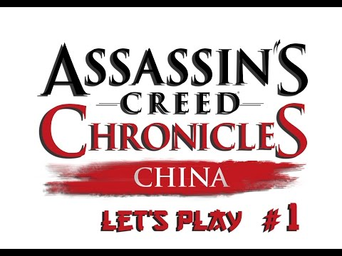 Assassin's Creed Chronicles China - decouverte