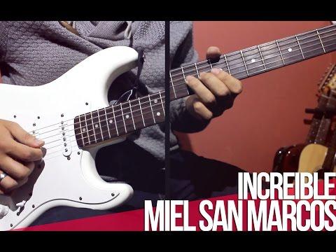 Miel San Marcos - Increible | TUTORIAL | Guitar | Intro | Acordes | Solo |