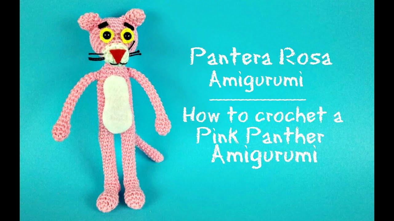 Pantera Rosa Amigurumi How to crochet a Pink Panther ...