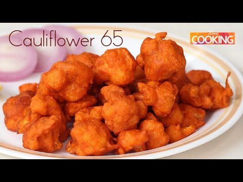 Cauliflower 65 Gobi 65  Starters  Ventuno Home Cooking