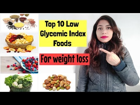 Top 10 Low Glycemic Index Foods For Weight loss | Azra Khan Fitness