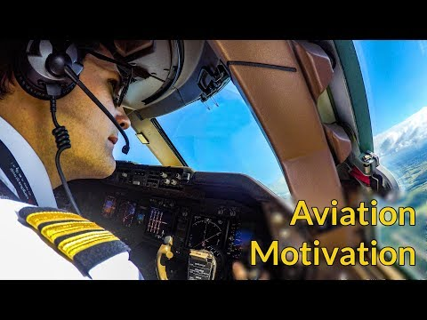 BEST AVIATION MOTIVATION by Captain Joe