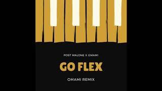 Post Malone- Go Flex (Omami Remix)