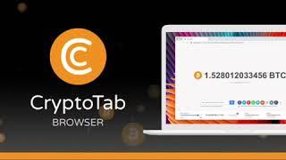 CryptoTab Браузер - Лучший способ получать Биткойн прямо шас