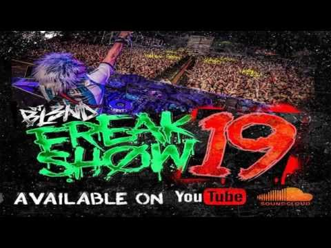 FREAK SHOW VOL19  DJ BL3ND Electro House 2015 #AddictiveAudio