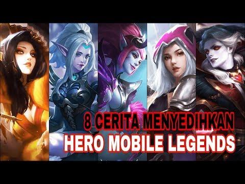 8 CERITA MENYEDIHKAN HERO MOBILE LEGENDS ( 2019 )