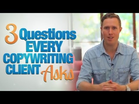 3 Questions Every Copywriting Client Asks