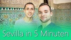 Sevilla in 5 Minuten | Reiseführer | Die besten Sehenswürdigkeiten