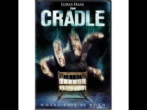 The Cradle(2007) Rant/Movie Review