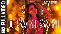 Full Song: O SAKI SAKI | Batla House | Nora Fatehi, Tanishk B,Neha K,Tulsi K, B Praak,Vishal-Shekhar