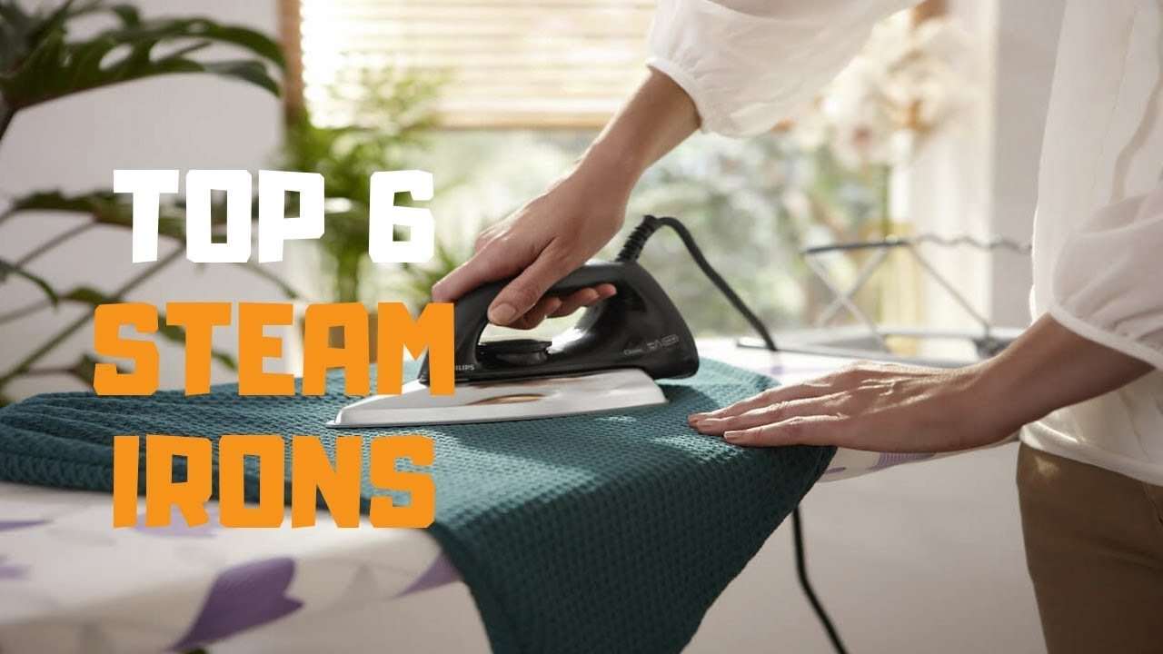 Best Clothes Irons 2019 Best Steam Iron in 2019   Top 6 Steam Irons Review   YouTube