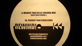 Soundmurderer - Dreader than Dread Remix