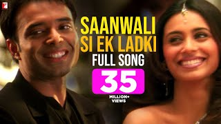Download Mp3 Saanwali Si Ek Ladki - Full Song | Mujhse Dosti Karoge | Hrithik | Kareena | Ran