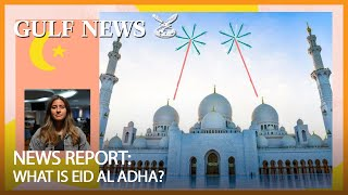 Eid Al Adha 2020: What you need to know