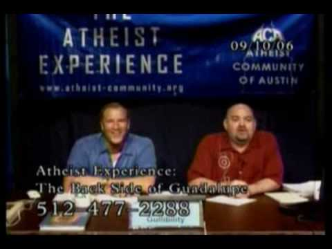 The Atheist Experience - God Doesn