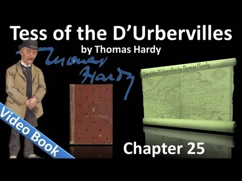 Chapter 25 - Tess of the d'Urbervilles by Thomas Hardy