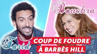 Coup de foudre à Barbès Hill Feat. Bouchra Beno et Farid Chamekh