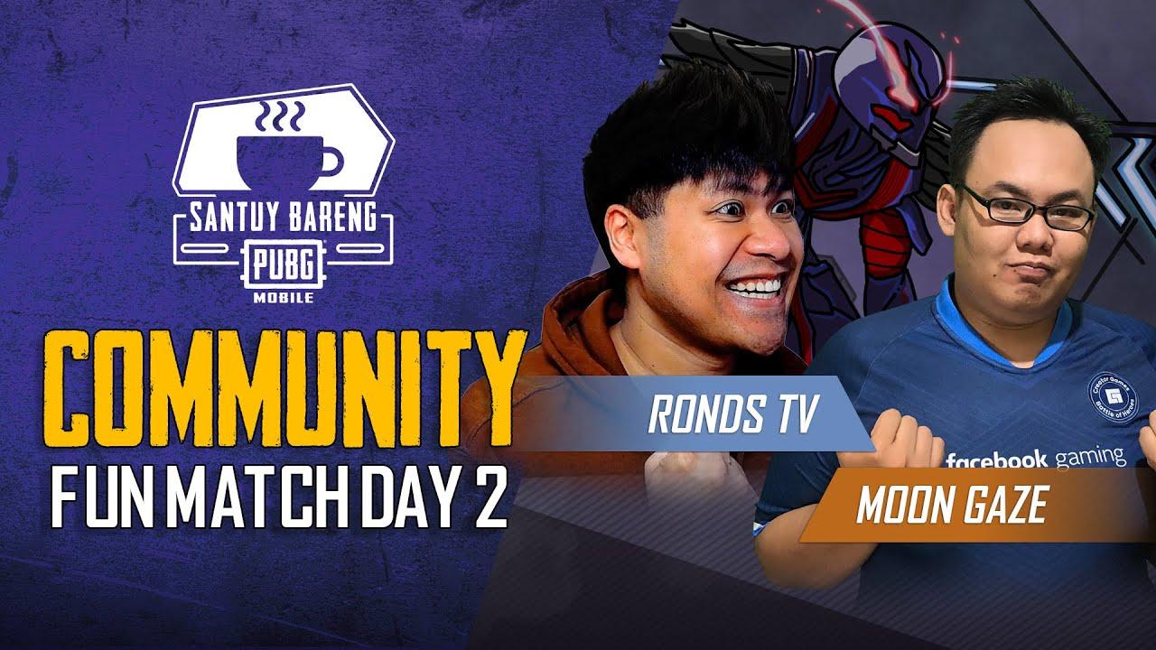 Santuy Bareng PUBG MOBILE #8   Hari ke-2 Community Fun Match Ditemani Bang RondsTV dan Moon Gaze! 😎