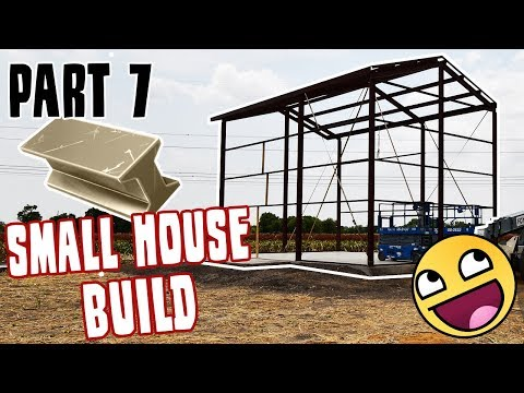 Small Home Build Part 7 - Metal Work and Drones!