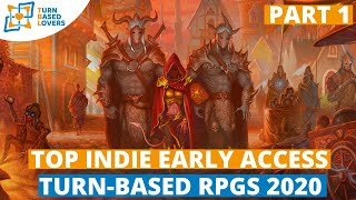 10 PC Indie Early access Turn-based Strategy RPGs - Part 1