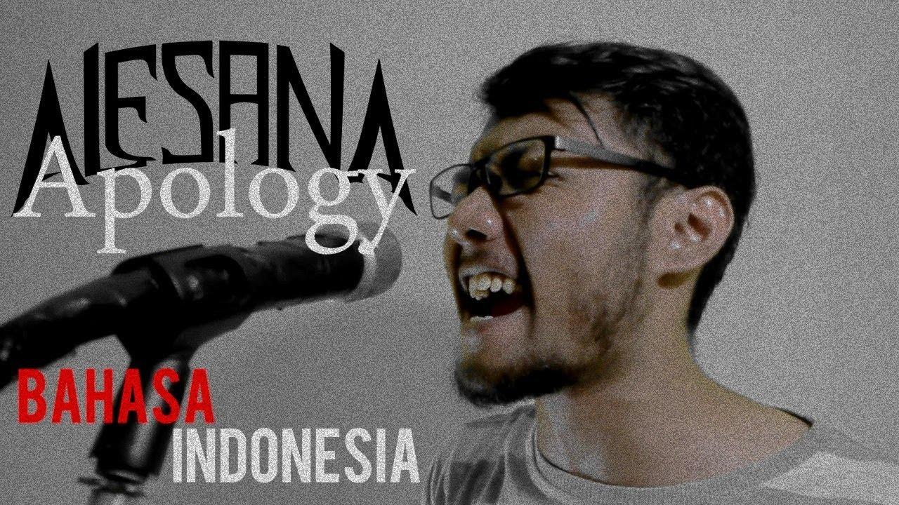 Bikin baper Alesana - Apology ( versi Bahasa Indonesia ) by THoC