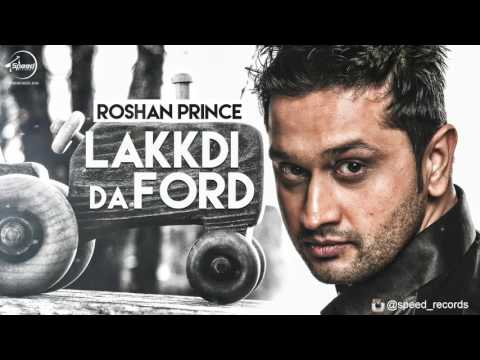 Lakkdi Da Ford ( Full Audio Song ) | Roshan Prince | Punjabi Song Collection | Speed Records