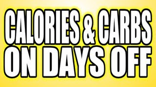 Calories & Carbs On Off Days While Gaining Muscle or Cutting