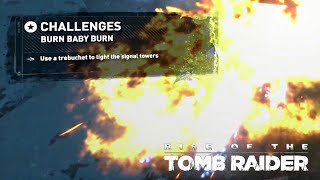 Rise of the Tomb Raider · Burn Baby Burn Challenge Walkthrough Video Guide