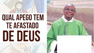 Baixar Qual apego tem te afastado de Deus ? - Padre José Augusto  (05/11/19)