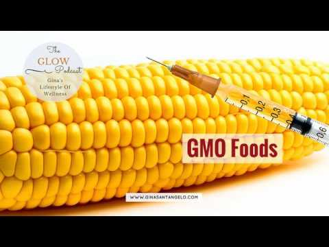 GLOW Podcast Episode 17: GMO Foods