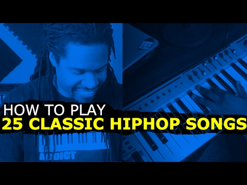 How To Play 25 Classic Hip Hop Songs On Piano