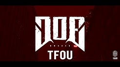 DOE - TFOU [Official Video]