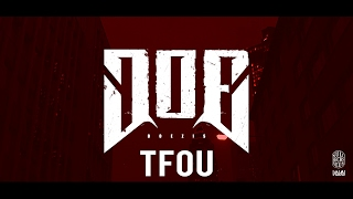 DOE TFOU Official Video