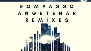 Скачать Rompasso Angetenar Purecloud5 Remix