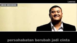 Mike Mohede - Sahabat Jadi Cinta (Lyrics)