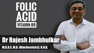 Folic acid (Vitamin B9)- One carbon metabolism, Megaloblastic anemia and Case discussion