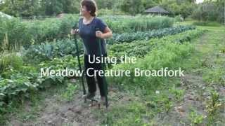 Using the Meadow Creature Broadfork