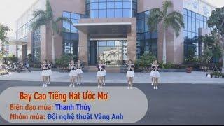 Bay cao tiếng hát ước mơ | Đội Nghệ thuật Vàng Anh | Phú Yên