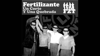 Fertilizante - Un corte y una quebrada (Album Completo)