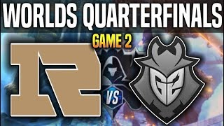RNG vs G2 Game 2 - Worlds 2018 Quarterfinals - Royal Never Give Up vs G2 Esports G2 Worlds 2018