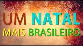 Um natal mais brasileiro (música infantil) - Marcelo Serralva