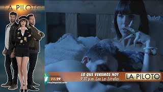 La Piloto | Avance 22 de junio | Hoy - Televisa
