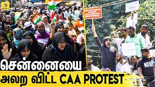 CAA Protest | Chennai Secretariat, CAA Washermanpet