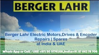 Berger Lahr Servo Motor Repair INDIA UAE-Dubai | Encoder / Resolver Align Adjust Memory Read HOW
