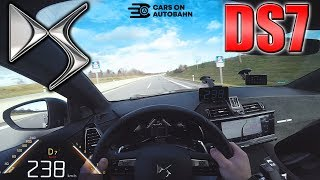 DS 7 Crossback 225 pushing on German Autobahn ✔