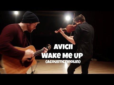 Avicii - Wake Me Up (Gareth Bush Cover) Acoustic + Violin